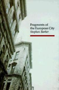 Fragments of the European City