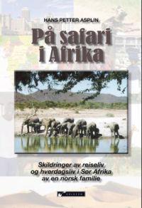 På safari i Afrika - Hans Petter Asplin   Ridgeroadrun.org
