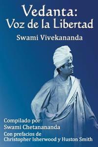 Vedanta: Voz de La Libertad