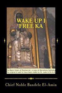Wake Up I Free Ka