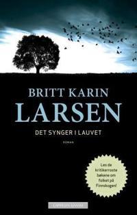 Det synger i lauvet - Britt Karin Larsen | Ridgeroadrun.org