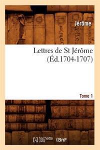 Lettres de St Jerome. Tome 1 (Ed.1704-1707)