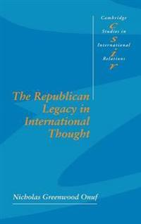 The Republican Legacy in International Thought