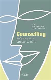 Counselling : stödsamtal i socialt arbete