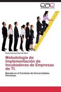 Metodologia de Implementacion de Incubadoras de Empresas de Ti.