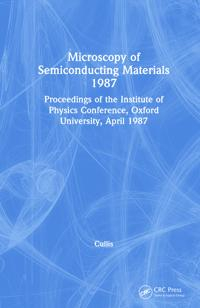 Microscopy of Semiconducting Materials, 1987