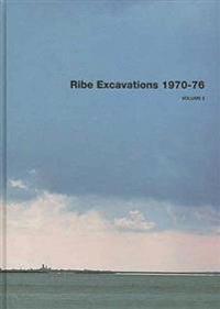 Ribe Excavations 1970-76