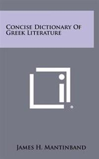 Concise Dictionary of Greek Literature