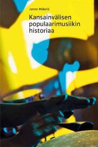 Kansainvälisen populaarimusiikin historiaa