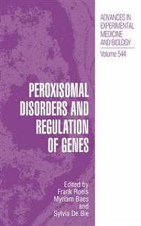 Peroxisomal Disorders and Regulation of Genes