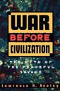 War Before Civilization