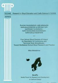 Suomen koulukäsityön neljä aikakautta opetussuunnitelmien ja teknisen työnoppikirjojen kuvauksena