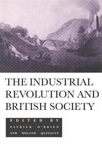 Industrial Revolution and British Society
