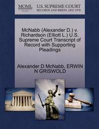 McNabb (Alexander D.) V. Richardson (Elliott L.) U.S. Supreme Court Transcript of Record with Supporting Pleadings