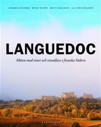 Languedoc : möten med viner och vinodlare i franska södern