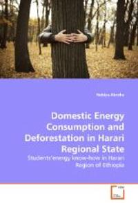 Domestic Energy Consumption and Deforestation in Harari Regional State