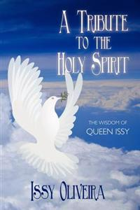 A Tribute to the Holy Spirit