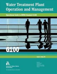 Operational Guide to AWWA Standard G100
