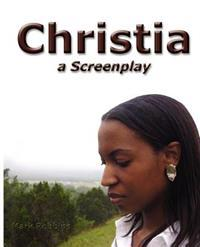 Christia: A Screenplay