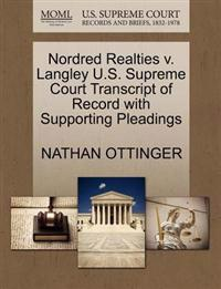 Nordred Realties V. Langley U.S. Supreme Court Transcript of Record with Supporting Pleadings
