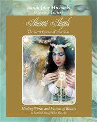 Ancient Angels; The Secret Essence of Your Soul