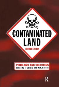 Contaminated Land: Problems and Solutions