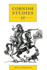 Cornish Studies Volume 16