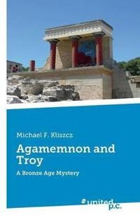 Agamemnon and Troy
