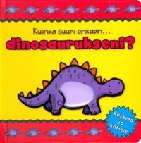 Kuinka suuri onkaan... dinosaurukseni?