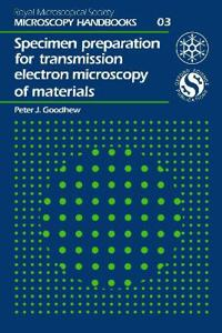 Specimen Prep/Transmission Electron Microscopy of Materials