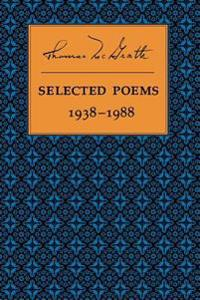 Selected Poems 1938-1988