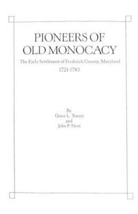 Pioneers of Old Monocacy
