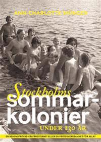 Stockholms sommarkolonier under 130 år
