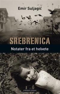 Srebrenica - Emir Suljagic | Ridgeroadrun.org