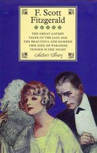 The Great Gatsby, Tales of the Jazz Age, The Beautiful and Damned, This Side of Paradise & Tender is the Night