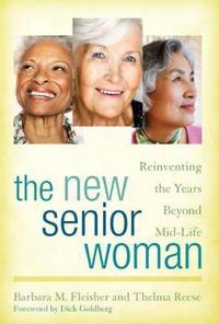 The New Senior Woman