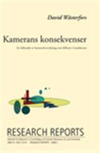 Kamerans konsekvenser : en fallstudie av kameraövervakning mot bilbrott i Landskrona