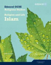 Edexcel GCSE Religious Studies Unit 4A: ReligionLife - Islam Student Book