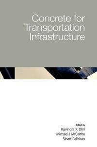 Concrete for Transportation Infrastructure