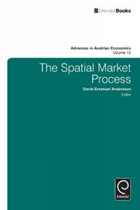 The Spatial Market Process