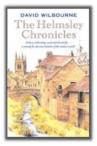 Helmsley chronicles - a diary celebrating rural and church life ... a remed