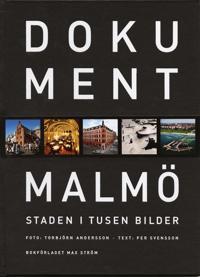 Dokument Malmö : Staden i tusen bilder