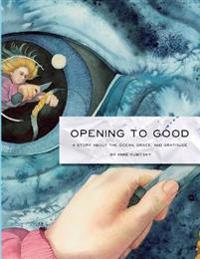 Opening to Good: A Story about the Ocean, Grace, and Gratitude