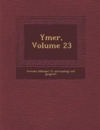 Ymer, Volume 23 - Svenska S. Llskapet F. R. Antropologi O. pdf epub
