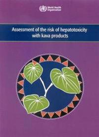 Assessment of the Risk of Hepatotoxicity With Kava Products