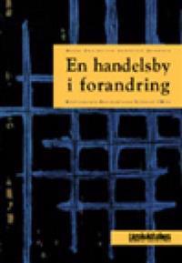 En handelsby i forandring - Hans Chr. Garmann Johnsen pdf epub