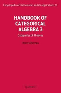 Handbook of Categorical Algebra 3