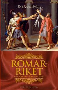 Romarriket : den romerska republiken