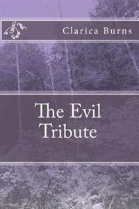 The Evil Tribute
