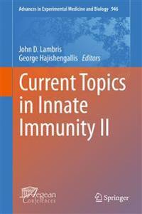 Current Topics in Innate Immunity II